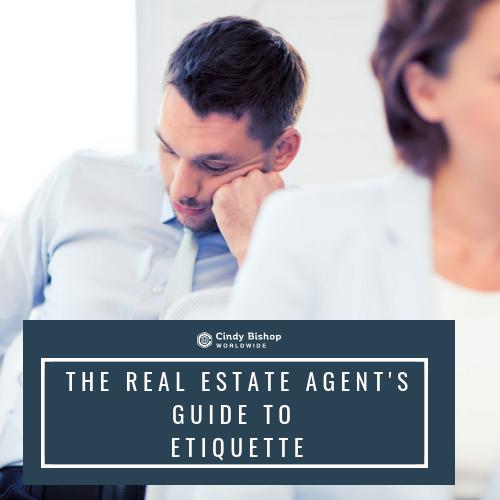 Etiquette for Real Estate Agents